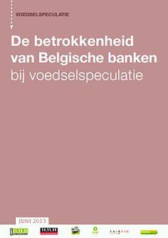 Ngo's klagen aan: Belgische banken beleggen miljarden in voedselspeculatie Toch eens van bank veranderen!