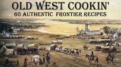 """Old West Cookin': 60 Authentic Frontier Recipes - The """"Real"""" Old Stuff from the… Retro Recipes, Old Recipes, Cookbook Recipes, Vintage Recipes, Cooking Recipes, Recipies, Homemade Cookbook, Cookbook Ideas, Frugal Recipes"""