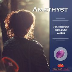 Amethyst gemstone is a powerful and protective stone, guards against psychic attack. It is a natural tranquilizer relieving stress, strain, anxiety and balances mood swings.