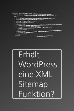 Eine XML Sitemap ist ein wichtiges Werkzeug in der Suchmaschinenoptimierung. Es gibt zahlreiche Plugins dafür. In Zukunft wird möglicherweise eine XML Sitemap in WordPress selbst zur Verfügung stehen. Sitemap, Wordpress, Change, Search Engine Optimization, Make It Happen, Future, Interesting Facts, Tips
