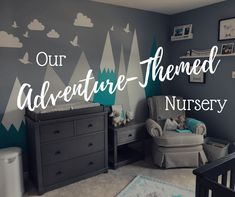 Nursery Our Adventure-Themed Nursery - This Little Becker Family Kitchen Remodeling Bathroom Remodel Baby Boy Themes, Boy Nursery Themes, Baby Boy Rooms, Baby Boy Nurseries, Nursery Ideas, Room Themes, Travel Theme Nursery, Themed Nursery, Adventure Nursery