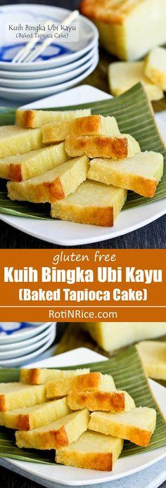 This easy to make gluten free Kuih Bingka Ubi Kayu (Baked Tapioca Cake) is a Nyonya tea time treat. It is moist, tender, fragrant, and super delicious. | http://RotiNRice.com