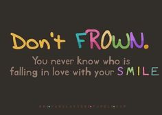 Don't Frown