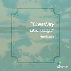 """Creativity takes courage"" - Henri Matisse quotes about creativity and courage. #CreativityQuotes #Creativity"