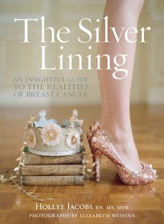 THE SILVER LINING; An Insightful Guide to the Realities of Breast Cancer is available for pre-order now! this book will change your life - i am so honored to have worked on this project for the past 2 years with my luminous & inspiring friend HOLLYE JACOBS - xoxo http://www.amazon.com/The-Silver-Lining-Insightful-Realities/dp/147676350X