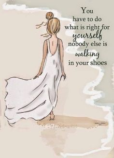 Beach Art - Walking in Your Shoes - Art for Girls - Art for Women - Inspirational Art Beau Message, Judging Others, What Are Rights, Do What Is Right, Wellness, Live Your Life, Spanish Quotes, Beach Art, Your Shoes