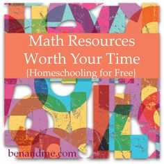 Homeschooling for Free -- 10 Math Resources Worth Your Time - Ben and Me