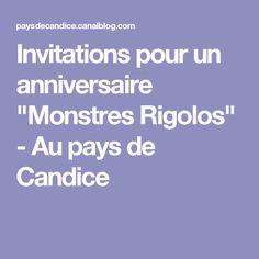 """Invitations pour un anniversaire """"Monstres Rigolos"""" - Au pays de Candice"""