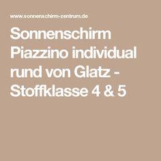 Sonnenschirm Piazzino individual rund von Glatz - Stoffklasse 4 & 5