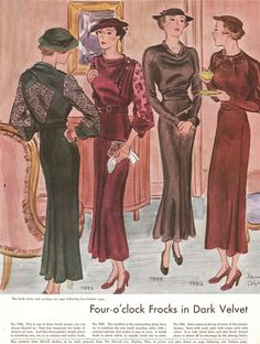 1930s fashion plate, illustration: McCall Magazine, October 1934. Four o'clock frocks in dark velvet. Source: the amazing blog called http://what-i-found.blogspot.com