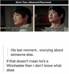 R.I.P Kevin Tran. If he's truly a Winchester, then he needs to be brought back to life like Sam and Dean have been