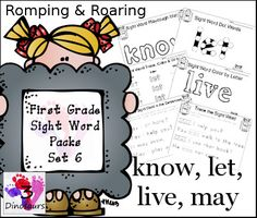 Free Romping & Roaring First Grade Sight Words Packs Set 6 - sight words know, let, live, may - playdough mats, dot marker words, color by letter and more - 3Dinosaurs.com