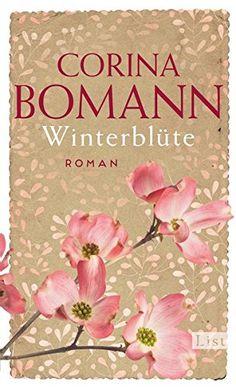 Winterblüte: Roman von Corina Bomann https://www.amazon.de/dp/3471351426/ref=cm_sw_r_pi_dp_x_hXU2xbTSWTC64