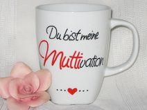 """MUTTERTAG - Tasse """"Du bist meine MUTTIvation"""" Erhältlich auf www.dawanda.dcom/shop/huginacup"""