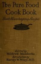 The pure food cook book, the Good housekeeping ...