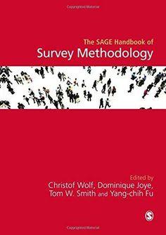 The Sage handbook of survey methodology.    1st ed.    SAGE, 2016
