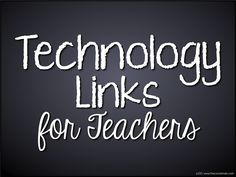Tons of links to a technology board for educators. Whether your students have laptops/tablets or not, you can still incorporate technology into your curriculum to prepare them for the digital world.
