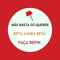 #betaajudabeta #repin #sdv Vamos dar repin pessoal. Vlw