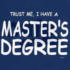 Masters degree is