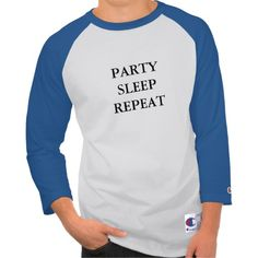 Party Sleep Repeat T-shirt