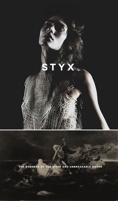 Styx was the name of the underground river that separated Earth from the Underworld,