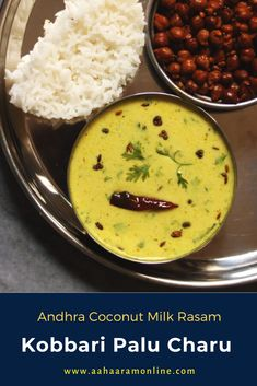 Kobbari Palu Charu is a mellow Coconut Milk Rasam from Andhra Pradesh. It is quite different from the usual rasams and makes for a very nice surprise at a family lunch or dinner. #soup #rasam #indianfood #recipe #vegan #vegetarian Andhra Recipes, Indian Food Recipes, Lunch Recipes, Cooking Recipes, Tamarind Juice, The Fam, Coriander, Coconut Milk, Vegan Vegetarian