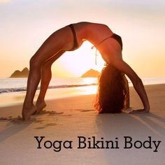 Here are 12 challenging yoga poses that will tone your tush, thighs, abs and upper body so you feel confident parading around the beach in a teeny bikini. Follow this sequence through on the right side and then repeat on the left.