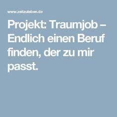 Projekt: Traumjob – Endlich einen Beruf finden, der zu mir passt.