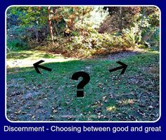 7 Questions to Ask When Choosing between Good vs. Great http://healthyspirituality.org/7-questions-to-ask-when-choosing-between-good-vs-great/