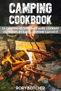 Camping Cookbook: 26 Camping Recipes That Make Cooking Ou... https://www.amazon.com/dp/B0100BOISI/ref=cm_sw_r_pi_dp_tqIExbW8CT4X0