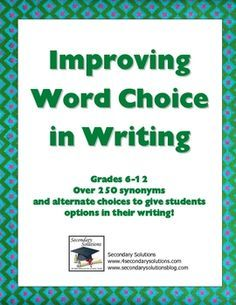 "Improve Word Choice in Writing. Fav of ""Let's Talk Speech-Language Pathology"" by Teachers pay Teachers-great for those middle schoolers and even high schoolers (grades 6-12). Download it for free! Includes over 250 synonyms. Pinned by SOS Inc. Resources.  Follow all our boards at http://pinterest.com/sostherapy  for therapy resources."