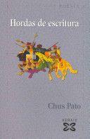 Hordas de escritura / Chus Pato