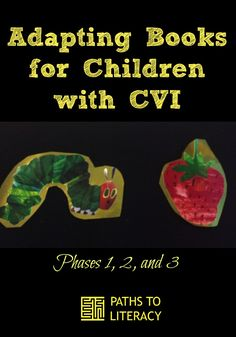 Adapt classic children's books to make them more accessible for kids with CVI #CVIAwareness