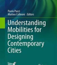 Understanding Mobilities For Designing Contemporary Cities PDF
