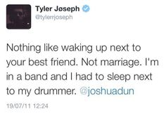 definitely wouldn't mind waking g up next to Josh Dun...