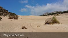 Places to see in ( Tarifa - Spain ) Playa de Bolonia  Playa de Bolonia is located in the town of Tarifa  in the region of Campo de Gibraltar in Andalusia  Spain  opposite the Moroccan city of Tangier . Playa de Bolonia is bounded on the west by the tip Camarinal and east Pigeon Point ; In the interior it is bordered by the mountain range of La Plata the Higuera mountain range and the San Bartolomé hill.  Playa de Bolonia has a length of 3800 meters and an average width of 70 meters. Playa de…