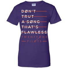 Twenty One Tshirt Pilot Don't Trust T-Shirt-01 Ladies Custom 100% Cotton T-Shirt