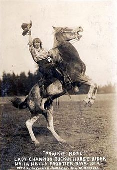Prairie Rose at Walla Walla, Washington Frontier Days, 1914.