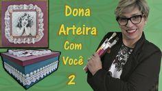 Dona Arteira com Você - 02 Decoupage com Guardanapo sobre textura.