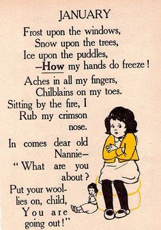 The best thing about this winter is it's nearly over. From a children's book. This is a very fitting illustration for me to discover today as I sit here freezing my butt off during a blizzard. January Poem, Hello January Quotes, Nursery Rhymes Poems, Rhymes Songs, Poetry For Kids, Pomes, Kids Poems, Months In A Year, Poetry Quotes