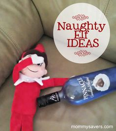 Oh you Naughty Elf (Adult eyes only- these are for the grown ups!) - OMG... too funny! #elfontheshelf