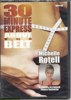 MICHELLE ROTELL 30 MINUTE EXPRESS ABOVE THE BELT EXERCISE  WORKOUT DVD NEW