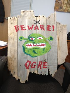 Beware of ogre sign. I love shrek. I had my mouth open and everything!...