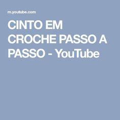 CINTO EM CROCHE PASSO A PASSO - YouTube