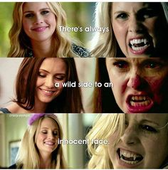 "#TVD The Vampire Diaries Rebekah,Elena & Caroline ""There's always a wild side to an innocent face."""