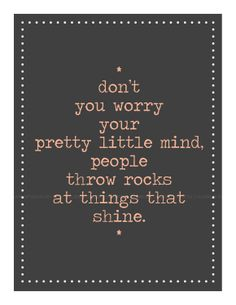 """Printable. don't you worry your pretty little mind. Taylor Swift """"Ours"""" lyrics. 8.5 x 11. 2 Color Options. $7.00, via Etsy."""
