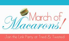 March of Macaron link party!