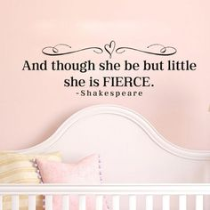 And though she be but little she is fierce Shakespeare Vinyl Wall Deca