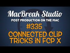 New MacBreak Studio episode - Connected Clip Tricks in Final Cut Pro X! http://www.motionvfx.com/B4249 ‪#‎fcpx‬ ‪#‎fcp‬ ‪#‎macbreak‬ ‪#‎mac‬ ‪#‎apple‬