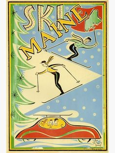 Ski Magazine, Retro Poster, Vintage Drawing, Vintage Travel Posters, State Art, Poster Wall, Screen Printing, Skiing, Maine